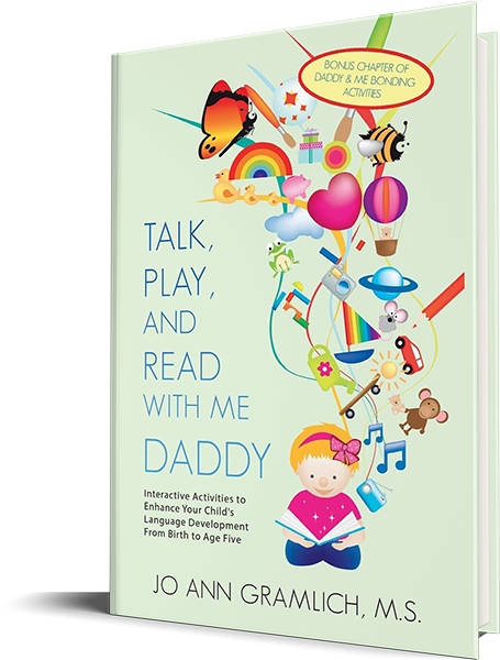 Talk, Play, and Read with Me Daddy by Gramlich