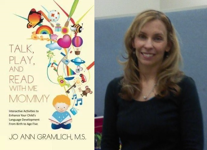 Talk, Play, and Read with Me Mommy - Jo Ann Gramlich