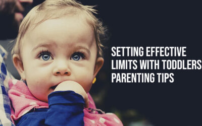 Setting Effective Limits with Toddlers: Parenting Tips