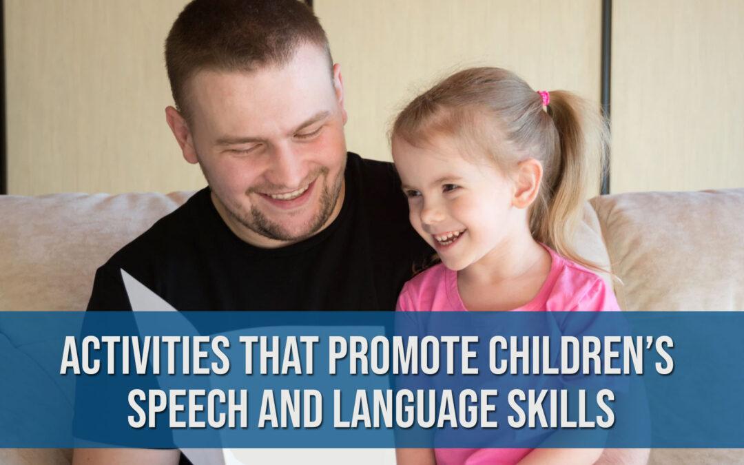 Activities that Promote Children's Speech and Language Skills